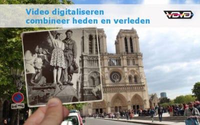 Video digitaliseren – Combineer heden en verleden